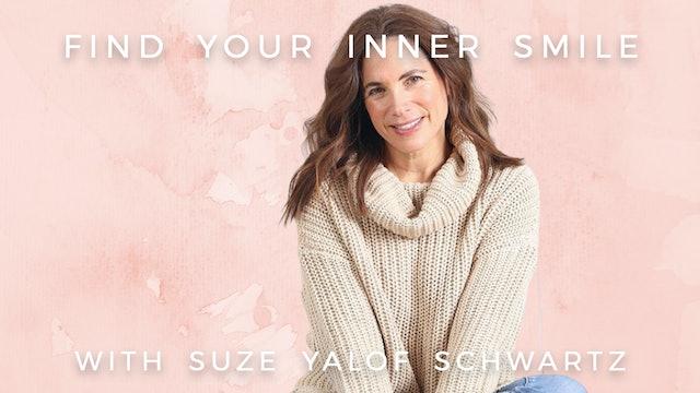 Find Your Inner Smile: Suze Yalof Schwartz