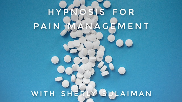 Hypnosis For Pain Management: Sherly Sulaiman