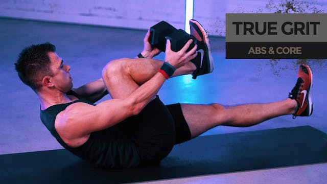 TRUE GRIT: Abs & Core