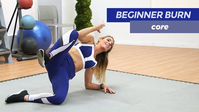 Beginner Burn: Core