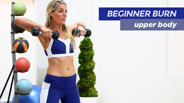 Beginner Burn: Upper Body