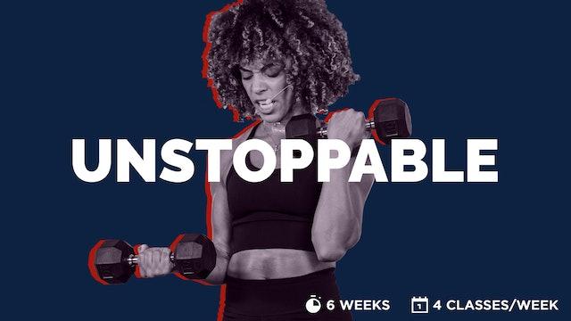 UNSTOPPABLE // 6-WEEK PROGRAM