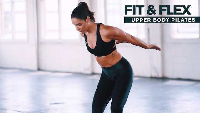 Fit & Flex: Upper Body Pilates