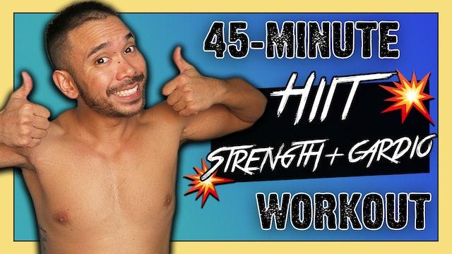 [ MASHUP ] 45-Minute HIIT Strength & Cardio Blaster!
