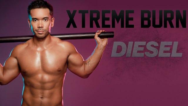 Xtreme Burn DIESEL