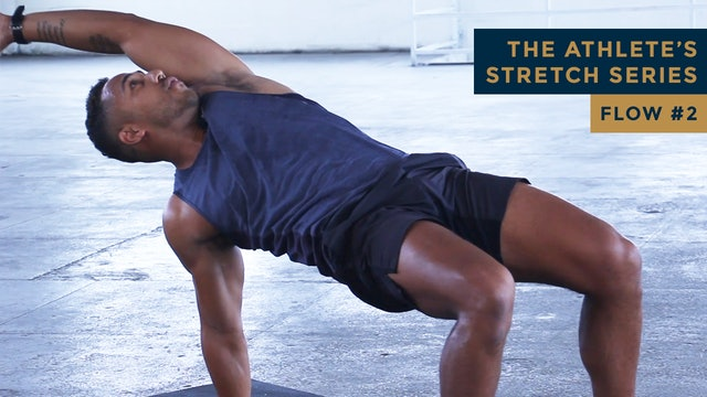 The Athlete's Stretch Series - FLOW #2
