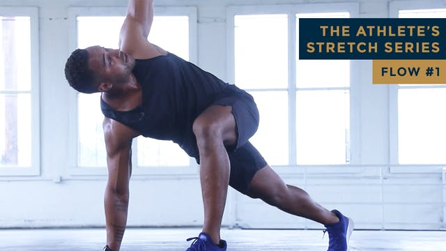 The Athlete's Stretch Series - FLOW #1