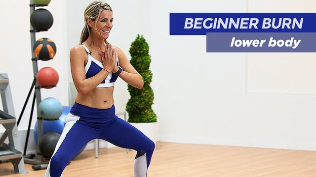 Beginner Burn: Lower Body