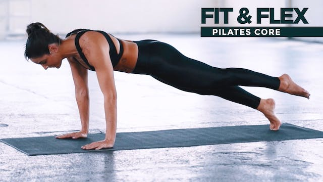 Fit & Flex: Pilates Core