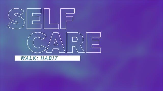 Mindful Walking | Habit