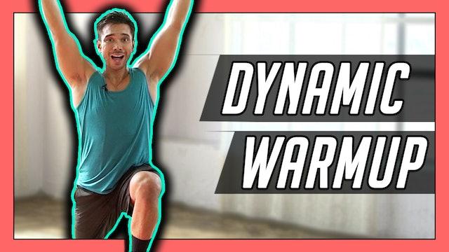 Quick & Fun Dynamic Warm Up