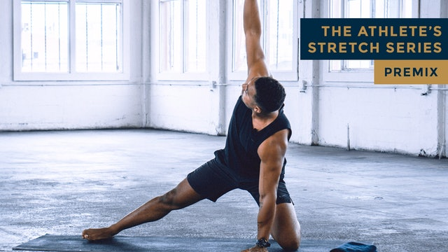 The Athlete's Stretch Series - PREMIX