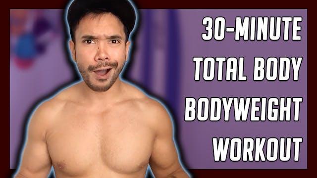 [ MASHUP ] 30-Minute Brutal Bodyweigh...