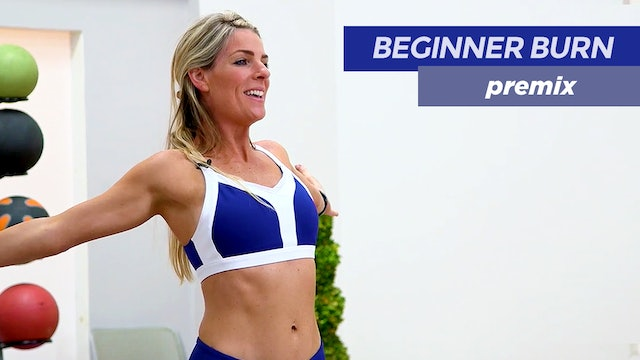 Beginner Burn: 25-Minute Total Body Premix
