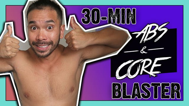 [ MASHUP ] 30-Minute Abs + Core Blaster
