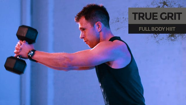 TRUE GRIT: Full Body HIIT