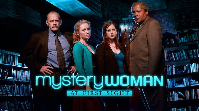 Coming Soon - Mystery Woman: At First...