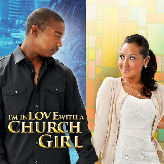 Coming Soon - I'm in Love with a Church Girl (May 21, 2021)