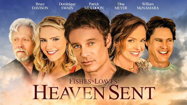 Coming Soon - Fishes and Loaves: Heav...