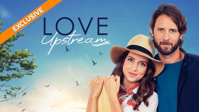Coming Soon - Love Upstream (October ...
