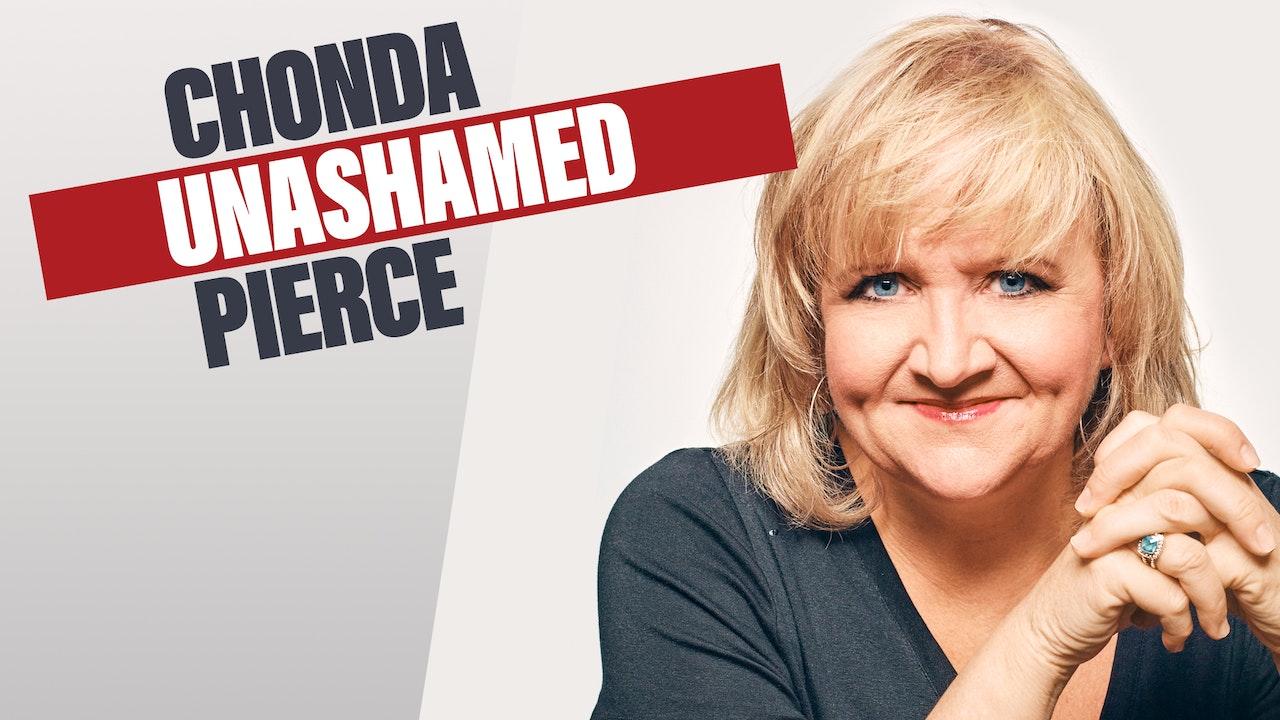Chonda Pierce: Unashamed