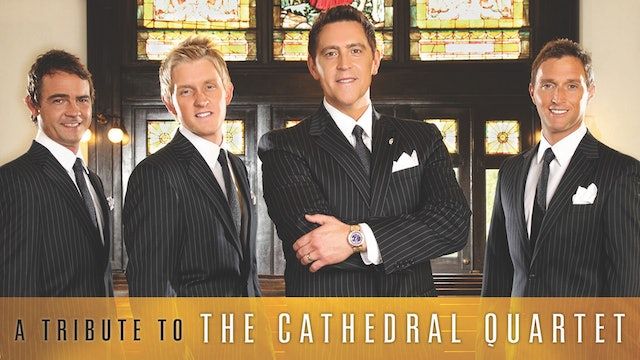 Gaither Presents Ernie Haase & Signature Sound…A Tribute to the Cathedral Quartet