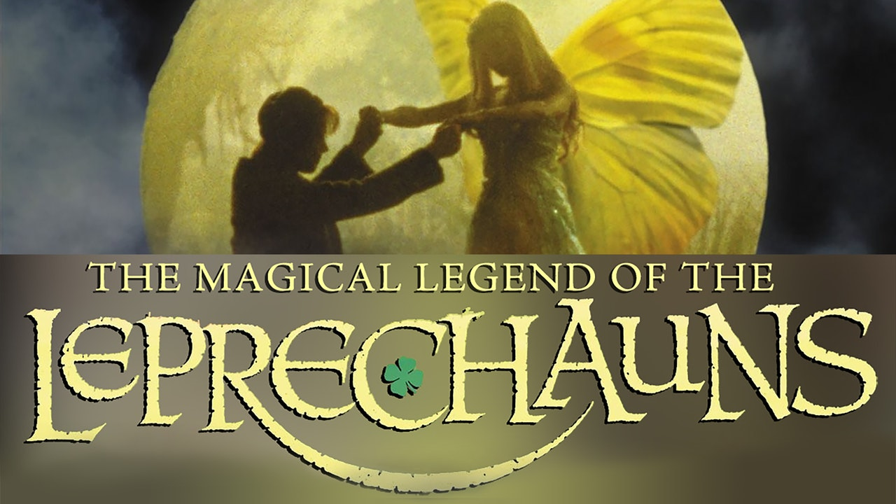 Magical Legend of the Leprechauns - Part 2