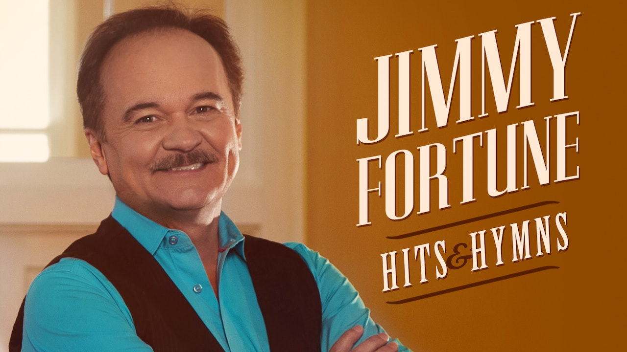 Gaither Presents Jimmy Fortune…Hits & Hymns