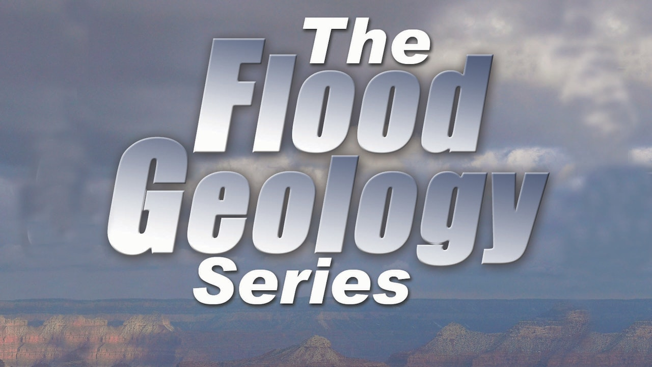 Flood Geology Series
