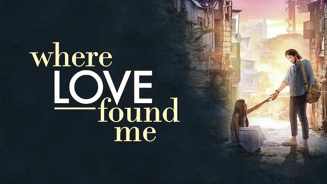 Where Love Found Me