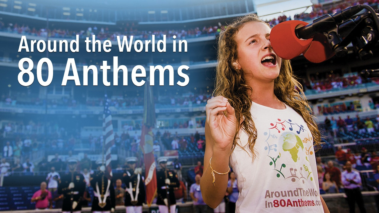 Around the World in 80 Anthems