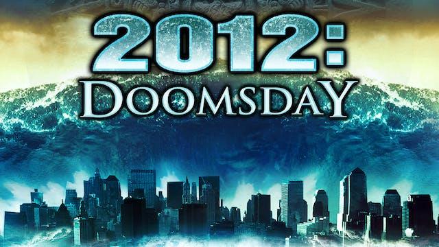 Coming Soon - 2012 Doomsday (October ...
