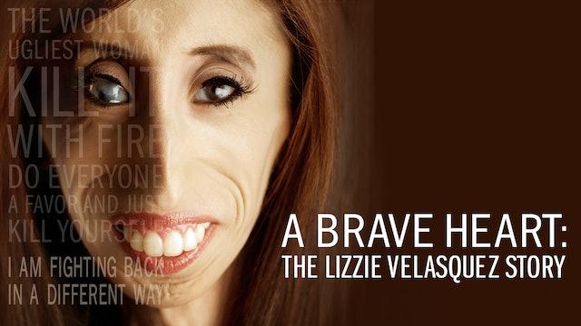 A Brave Heart: L. Velasquez Story