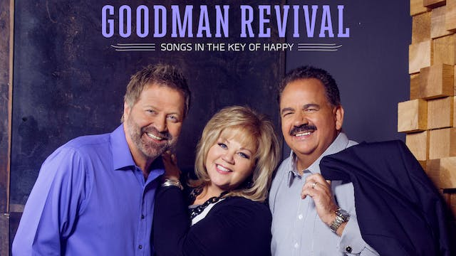 Gaither Presents Goodman Revival: Son...