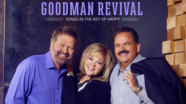 Gaither Presents Goodman Revival: Son...