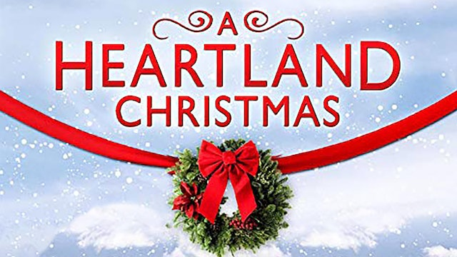 A Heartland Christmas.A Heartland Christmas Up Faith And Family