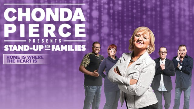 Chonda Pierce: Home Is Where the Hear...