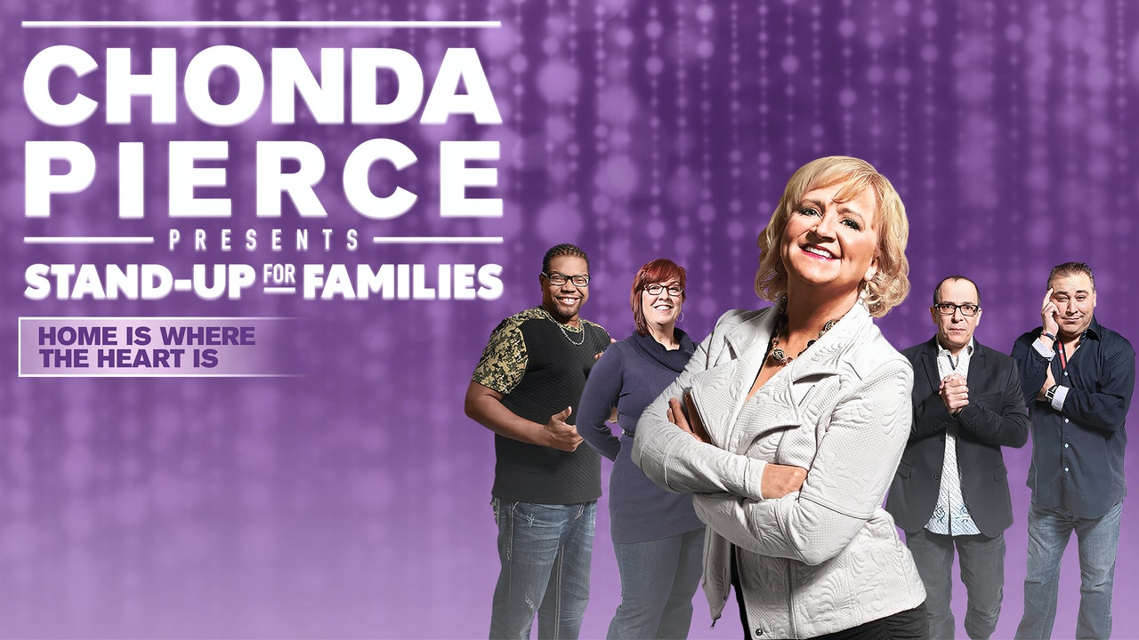 Chonda Pierce: Home Is Where the Heart Is