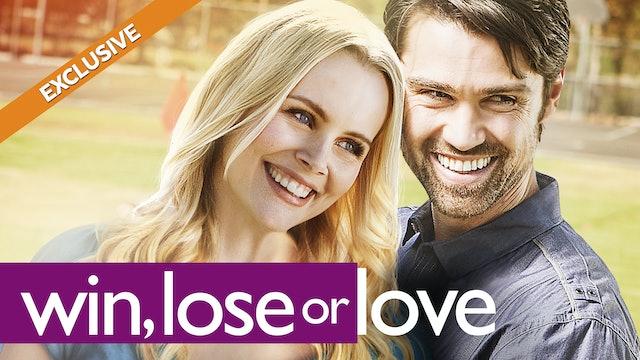 Win, Lose or Love