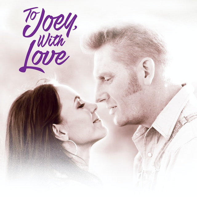 Coming Soon - To Joey With Love (August 6, 2021)