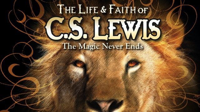 The Life & Faith of C.S. Lewis