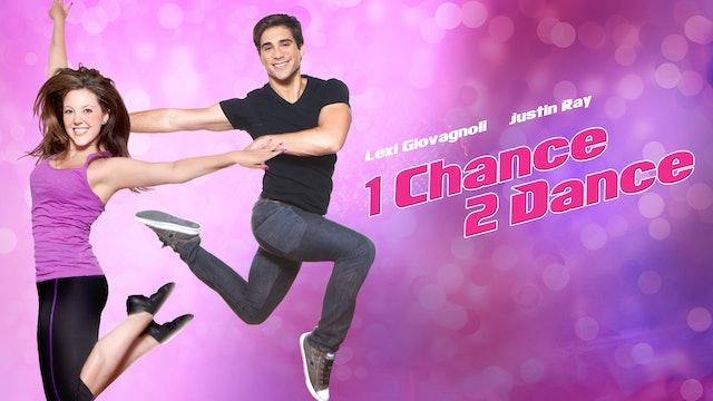 1 Chance To Dance