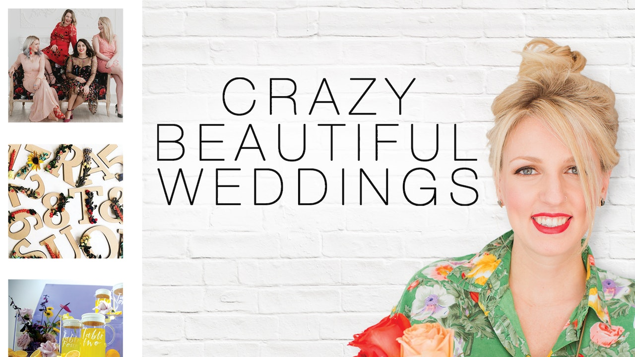 Crazy Beautiful Weddings