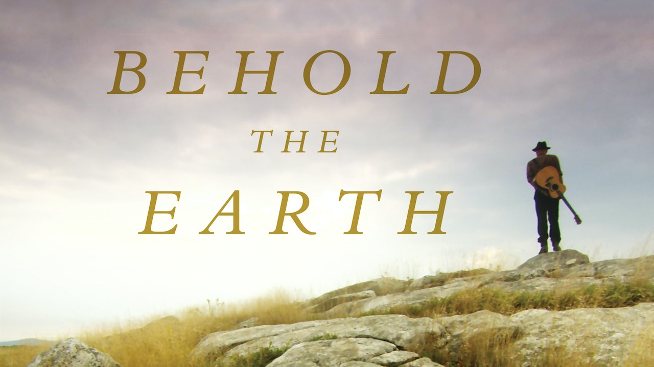 Behold the Earth