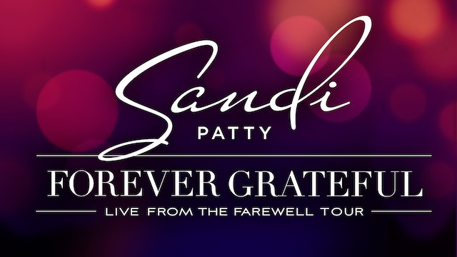 Gaither Presents Sandi Patty Forever Grateful