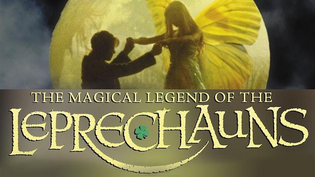 Magical Legend of the Leprechauns - Part 1