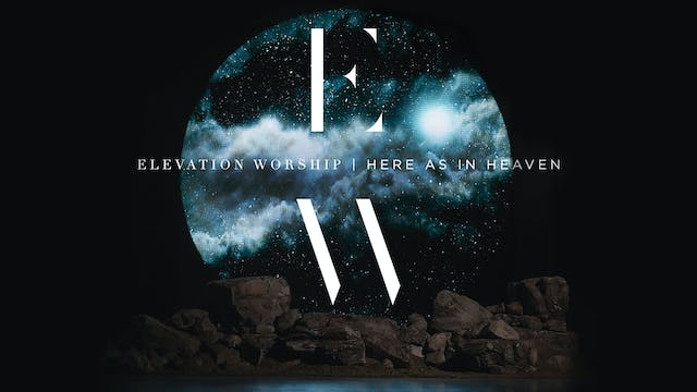 Coming Soon - Elevation Worship: Here...