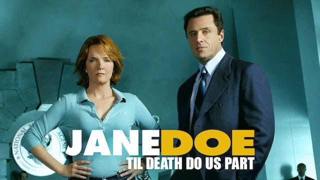 Coming Soon - Jane Doe: Til Death Do ...