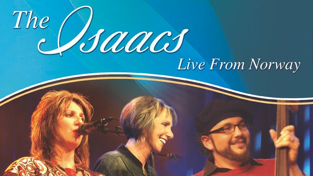 Gaither Presents The Isaacs Live from...