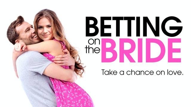 Betting on the Bride
